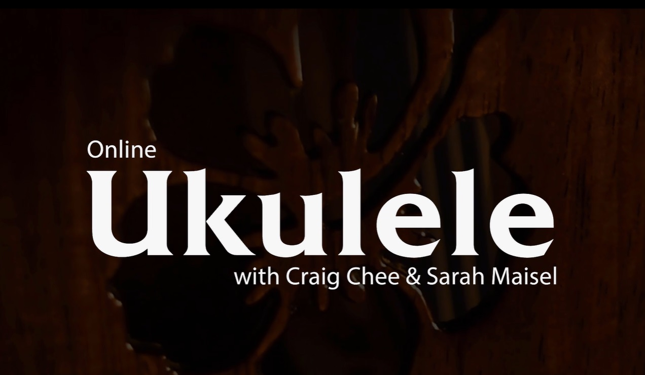ArtistWorks online ukulele lessons with Craig Chee and Sarah Maisel